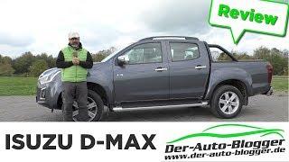 Isuzu D-MAX 1.9 D / EURO6 - Das Arbeitstier -  Test, Review und Fahrbericht / Testdrive