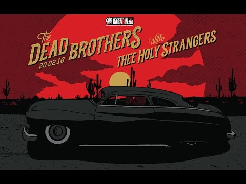 The Dead Brothers - (Full Set) @ Gagarin205, Athens 20/02/2016