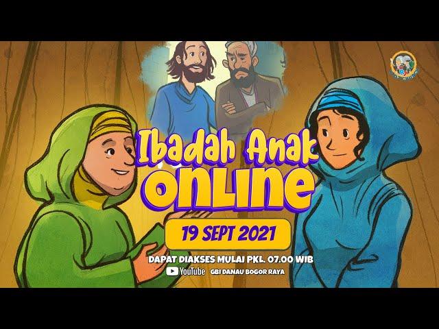 Ibadah Anak Online | 19 September 2021