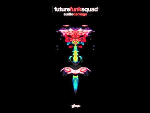 Future Funk Squad - Audio Damage (Aut0b0ts Remix)