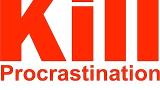 Kill Procrastination   GLORIOUS MINDMINE