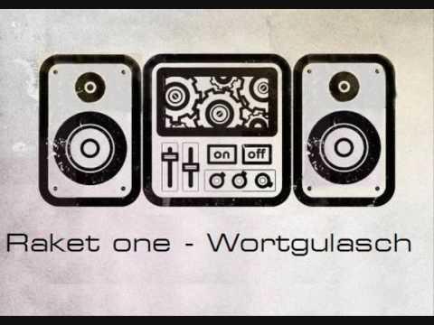 Raket one - Wortgulasch(Florian Rakette)