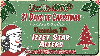 Exotic MTG's 31 Days of Christmas Giveaway!!