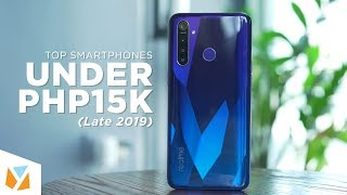 Top Smartphones under PHP15,000 (Late 2019)