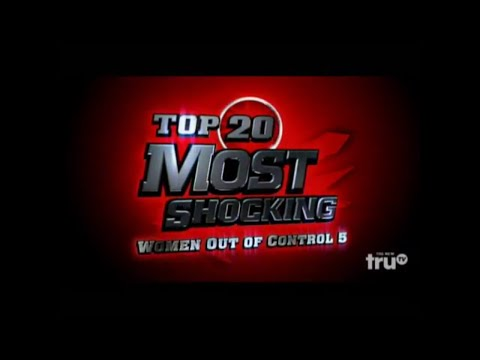Top 20 Most Shocking - Woman Out Of Control 5