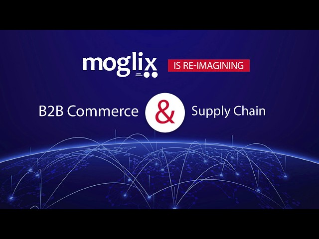Digitize your B2B Commerce And Supply Chain With Moglix