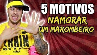 5 MOTIVOS PARA NAMORAR UM MAROMBEIRO - LEO STRONDA