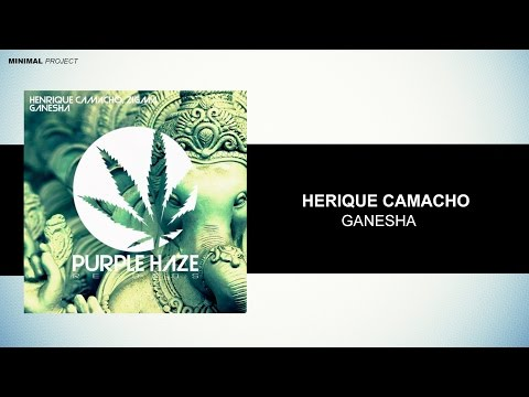 Henrique Camacho, Zigma - Ganesha [Purple Haze Records]