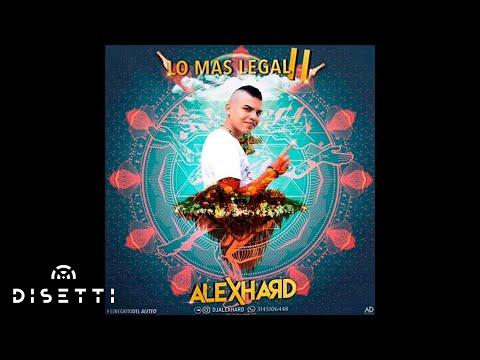 LO MAS LEGAL ll BY ALEX HARD