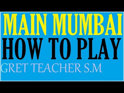 MAIN MUMBAI-HOW TO PLAY FOR WIN IN SATTA MATKA By Great Teacher S M