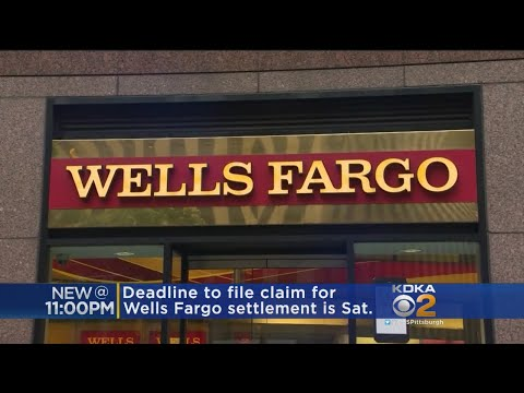 Deadline To File Claim For Wells Fargo Settlement Is Coming Up