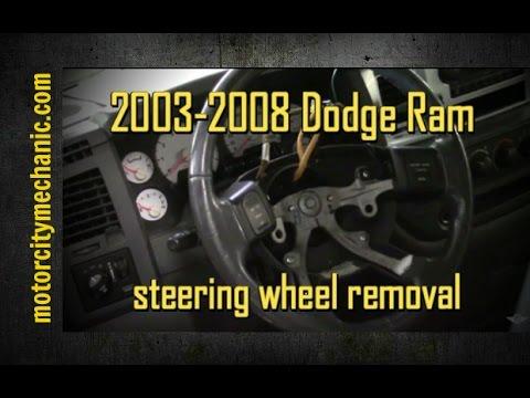 2003 2008 dodge ram steering wheel removal youtube rh youtube com