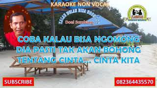Karaoke Non Vocal - KALAU BULAN BISA NGOMONG - Doel Sumbang feat Nini Karlina