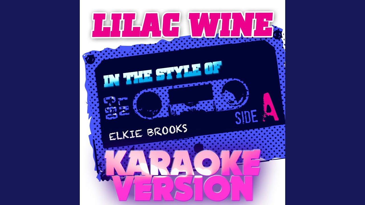 lilac wine in the style of elkie brooks karaoke version youtube