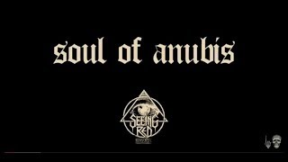 Soul of Anubis - Beyond the Plague