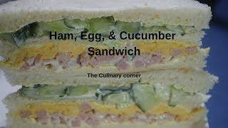 Egg, Ham  & Cucumber Sandwich