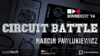 Circuit Battle '16 Marcin Pawlukiewicz