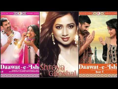 Mannat - Shreya Ghoshal, Sonu Nigam, Keerthi Sagathia | Daawat-e-Ishq | 2014