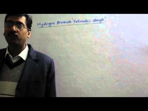 Volume Strength of Hydrogen Peroxide in Hydrogen in Inorganic Chemistry For IIT/Medical