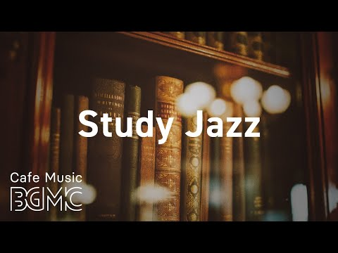 Study Jazz: Soft Instrumental Piano Jazz Music For Concentration, Focus - Relax Cafe Music