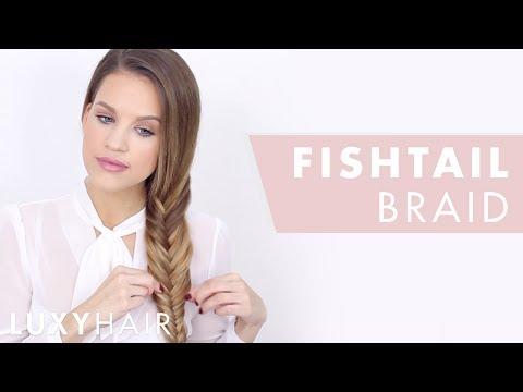 How To Fishtail Braid: Hair Tutorial For Beginners | Luxy Hair