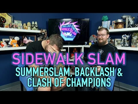 sWs Ep14 - Summerslam, Backlash, Clash of Champions