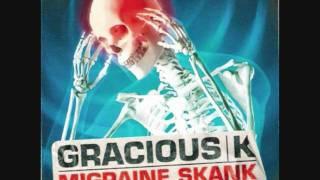 migraine skank - gracious k.wmv