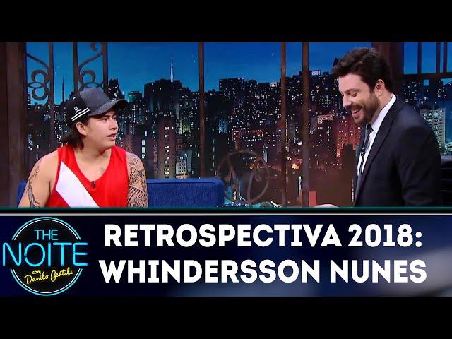 Retrospectiva 2018: Whindersson Nunes | The Noite (08/03/19)