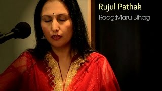 Indian Classical Vocal Raga Maru Bihag: Rujul Pathak