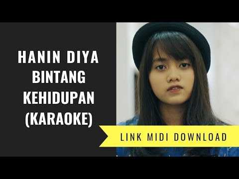 Hanin Dhiya - Bintang Kehidupan (Karaoke/Midi Download)