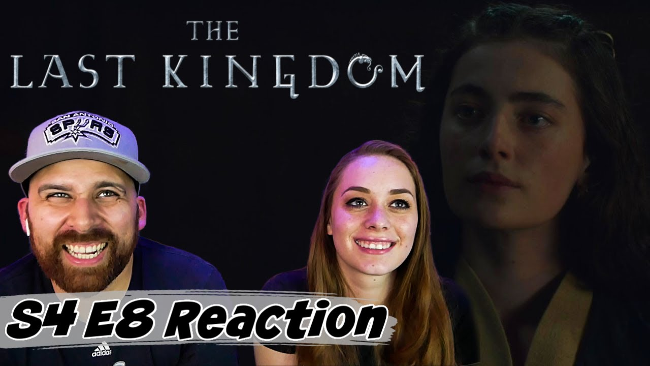 The Last Kingdom Season 4 Episode 8 REACTION! 4x8
