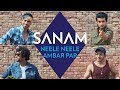 Download Neele Neele Ambar Par | Sanam MP3 song and Music Video
