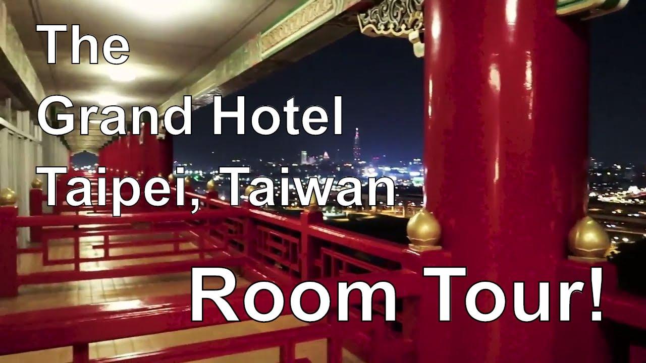 The Grand Hotel Taipei Room Tour Youtube