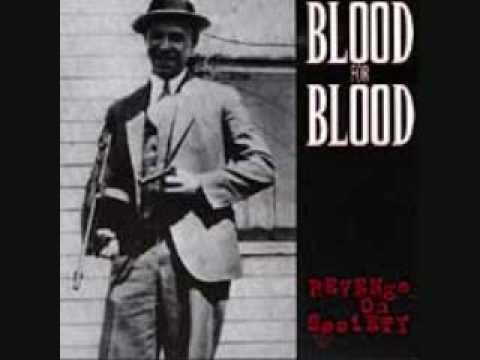Blood For Blood - Ya' Still A Paper Gangster