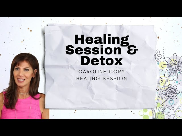 HEALING SESSION & DETOX