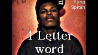 Yung Spitah ft. Diggy Simmons 4 Letter word (Remix)