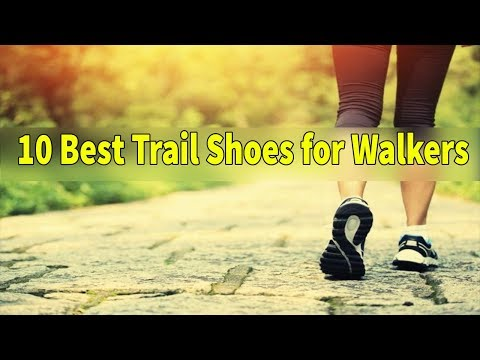 ✅the-10-best-trail-shoes-for-walkers-of-2019