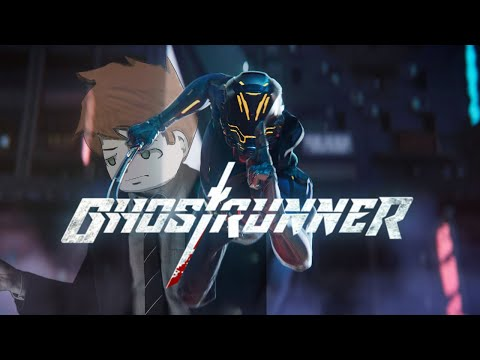 I AM REALLY BAD AT THIS GAME - GhostRunner  