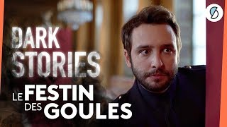 Le festin des goules - DARK STORIES #4