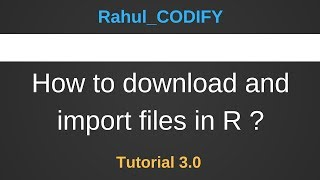 How to download and import files in R [R Data Science Tutorial 3.0]