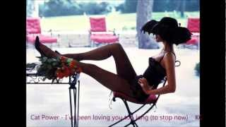 Cat Power - I´ve been loving you too long (to stop now)