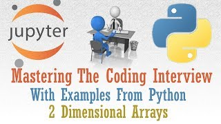Two Dimensional Arrays (2D Arrays) With Examples From Python | Prepare For Coding Interview