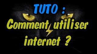 TUTO IMPORTANT | Comment aller sur internet?  [HD][FR]