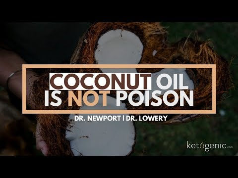 Coconut Oil is NOT Poison | Dr. Mary Newport Dr. Ryan Lowery
