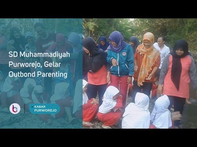 SD Muhammadiyah Purworejo, Gelar Outbond Parenting