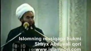 Islomning musiqa uchun hukmi   Shayx Abduvali qori, uzbek