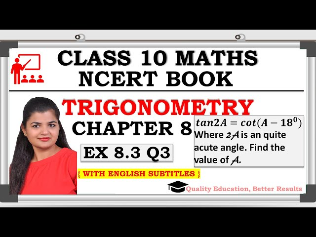 Class 10 Trigonometry Exercise 8.3 Question 3 | CBSE | NCERT BOOK