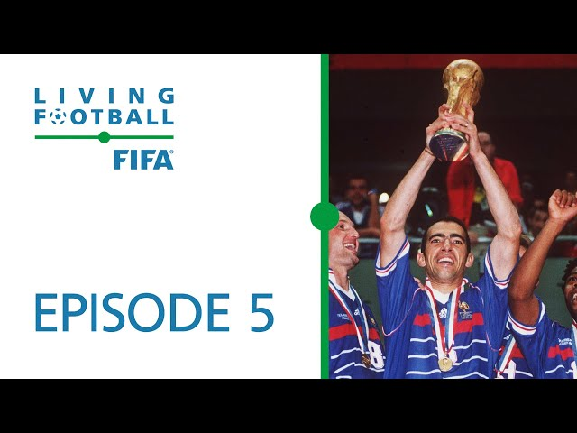 Living Football | FIFA Football Magazine Show | Episode 5