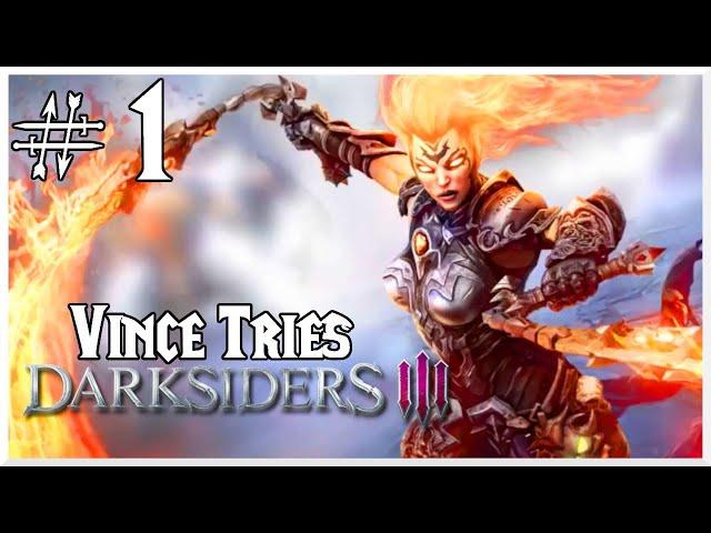 Vince Plays - Darksiders III (Part 1)