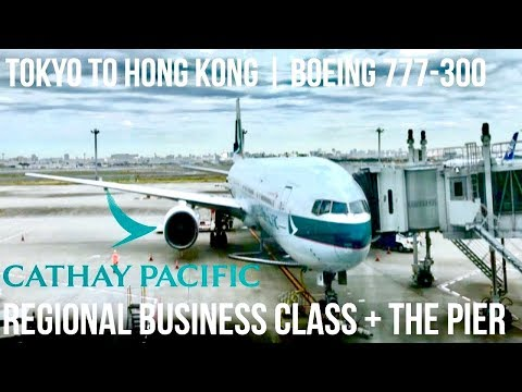 Cathay Pacific Regional Business Class Tokyo to Hong Kong + The Pier |  Boeing 777-300